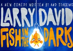 Larry David Comes to Broadway - 'Fish in The Dark' now on sale