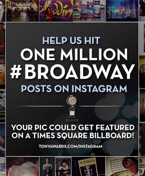 Help#Broadway get to the 1,000,000 club - Post a pic or video that might be featured in Times Square!