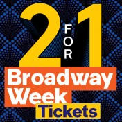Broadway Week 2-FOR-1 Tickets Now On Sale