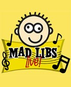 'Mad Libs LIVE!' to Open at New World Stages, November 1
