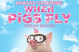 Howard Crabtree's WHEN PIGS FLY Returns Off-Broadway