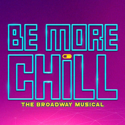 Be More Chill Broadway Musical
